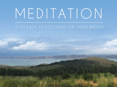 Mediationisfocusingonyourbreath